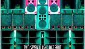 two seven clash - dat shot