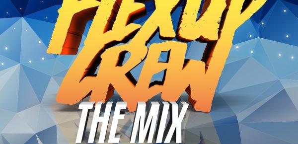 Flex Up Crew The Mix #24 - D'Maduro