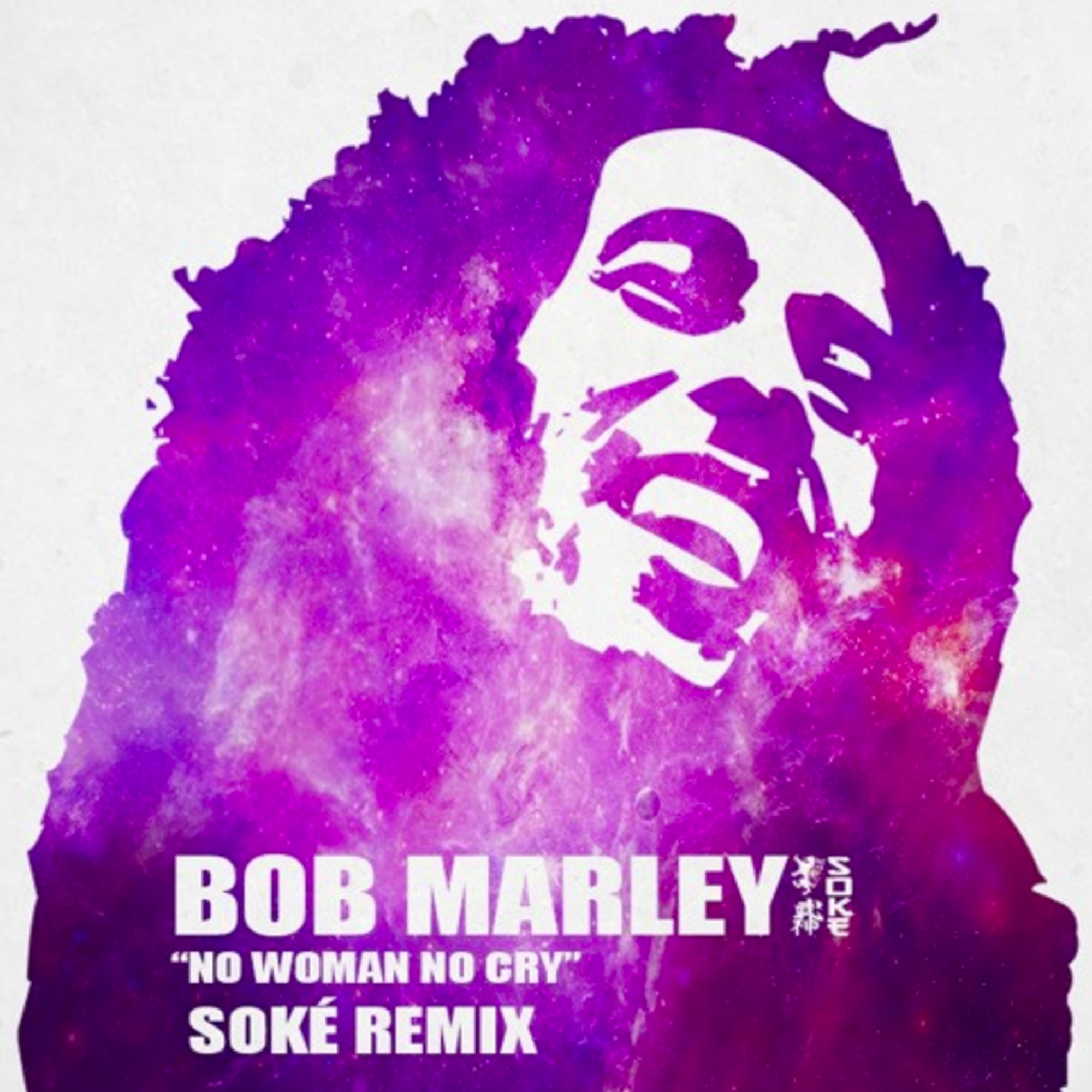 Bob Marley Cry Song Mp3 Download: No Woman No Cry (Soke Remix)